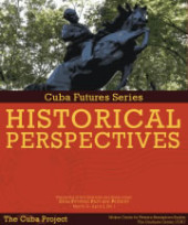 Cuba Futures Series: Historical Perspectives (2011)