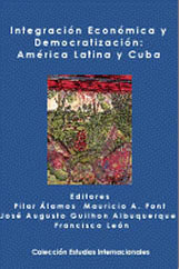 Integración Económica y Democratización: América Latina y Cuba (1998)