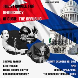 The Struggle for Democracy in Cuba: The Republic