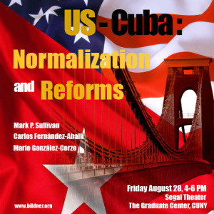 US-Cuba: Normalization and Reforms
