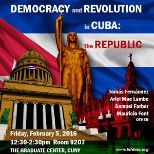 Democracy and Revolution in Cuba: The Republic