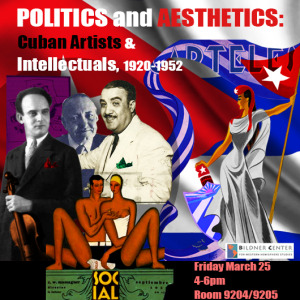 Politics and Aesthetics: Cuban Artists and Intellectuals, 1920-1952